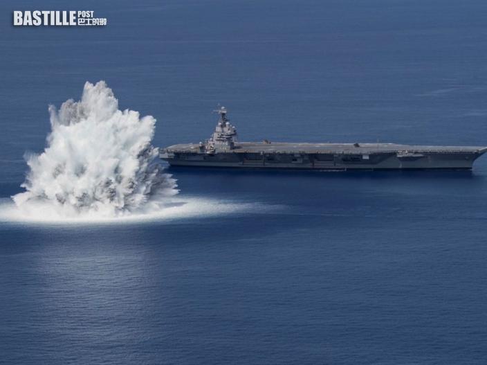 美航母「福特號」旁引爆4萬磅炸藥測試 威力相等於3.9級地震
